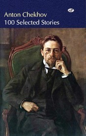 100 Selected Stories  by  Anton Chekhov