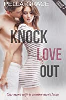 Knock Love Out
