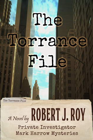The Torrance File  by  Robert J. Roy