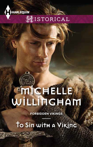 To Sin with a Viking (Forbidden Vikings, #1) Michelle Willingham