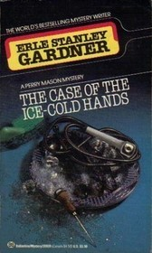 The Case of the Ice-Cold Hands  by  Erle Stanley Gardner