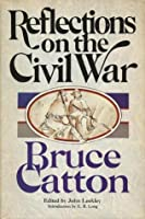 Reflections on the Civil War