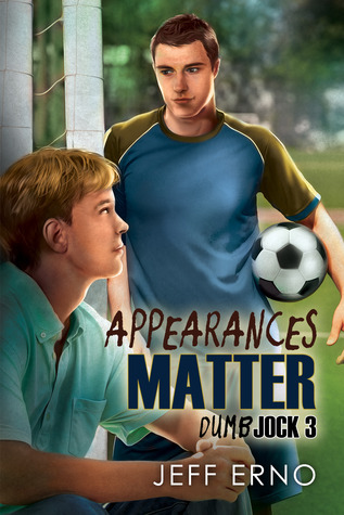Appearances Matter (Dumb Jock, #3) Jeff Erno
