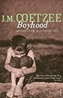 Boyhood: Scenes from Provincial Life