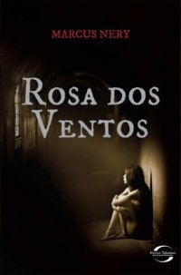 Rosa dos Ventos  by  Marcus Nery