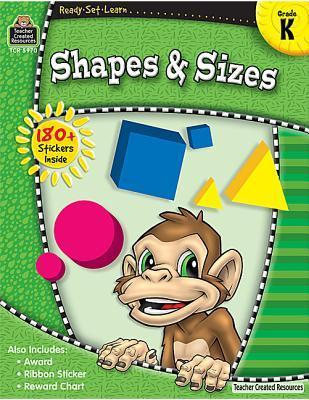 Ready Set Learn: Shapes and Sizes  by  Teacher Created Resources Staff