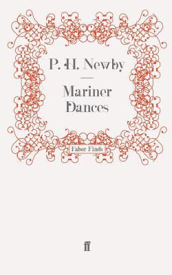 Mariner Dances  by  P.H. Newby