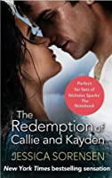 The Redemption of Callie and Kayden (The Coincidence, #2)