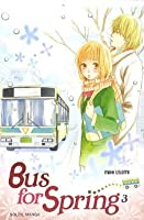 Bus for spring, Tome 03