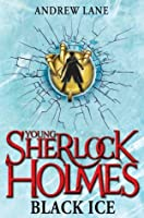 Black Ice (Young Sherlock Holmes, #3)
