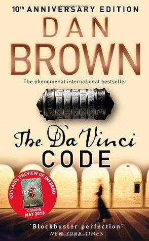 The Da Vinci Code 10th Anniversary Edition: (Robert Langdon #2)  by  Dan Brown