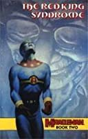 Miracleman Book Two: The Red King Syndrome (Miracleman, #2)