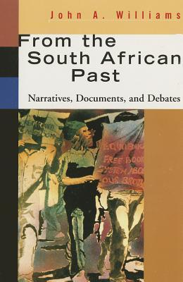 From the South African Past John A. Williams