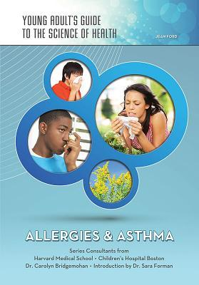 Allergies & Asthma  by  Jean Ford