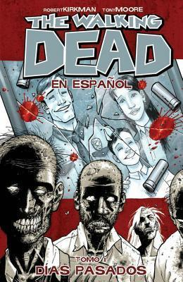 The Walking Dead Spanish Language Edition Volume 1 TP  by  Robert Kirkman