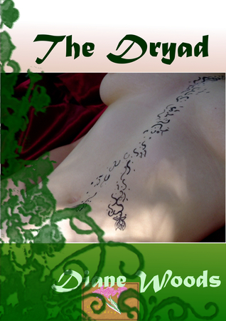 The Dryad  by  Diane  Woods