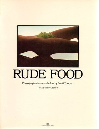 Rude Food  by  David     Thorpe