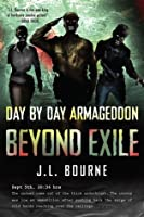 Beyond Exile (Day by Day Armageddon, #2)