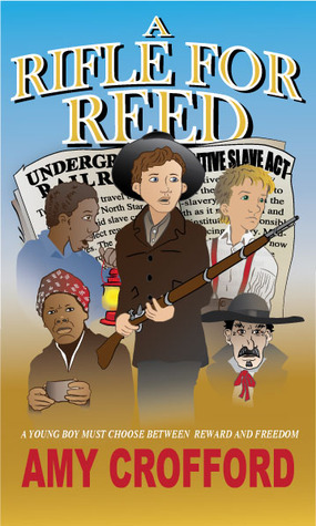 A Rifle for Reed  by  Amy Crofford