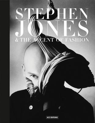 Stephen Jones & the Accent of Fashion  by  Hanish Bowles