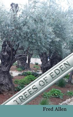 Trees of Eden  by  Fred   Allen