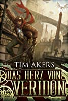 Das Herz von Veridon (The Burn Cycle, #1)