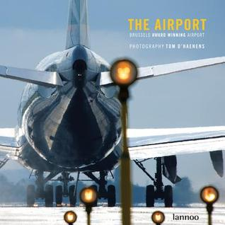 The Airport Tom Dhaenens