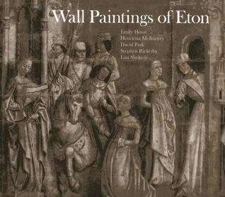 Wall Paintings of Eton  by  Emily Howe