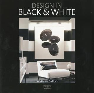 Design in Black & White  by  Janelle McColluch