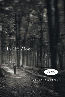 In Life Alone  by  Villy Satine