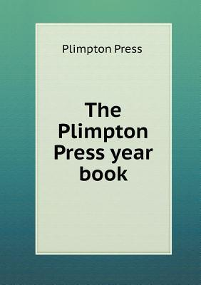 The Plimpton Press Year Book  by  Plimpton Press
