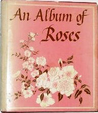 An Album of Roses  by  Nancy Dunnan
