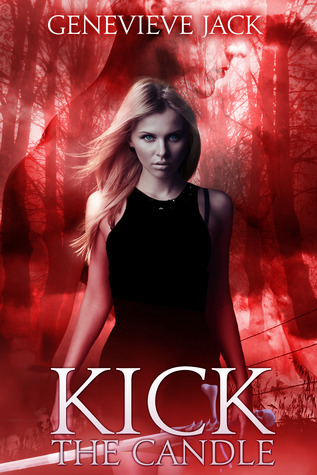 Kick the Candle (Knight Games, #2) Genevieve Jack