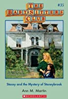 Stacey and the Mystery of Stoneybrook (The Baby-Sitters Club, #35)