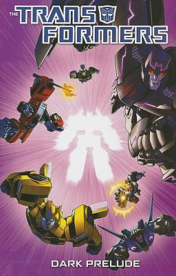 Transformers: Dark Prelude  by  Nick Roche