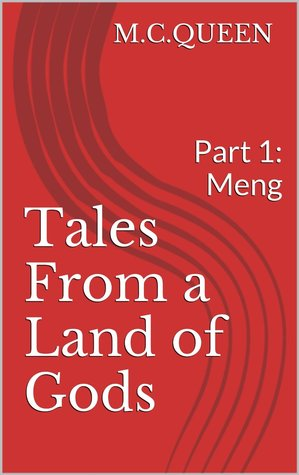 Tales From a Land of Gods M. C. Queen