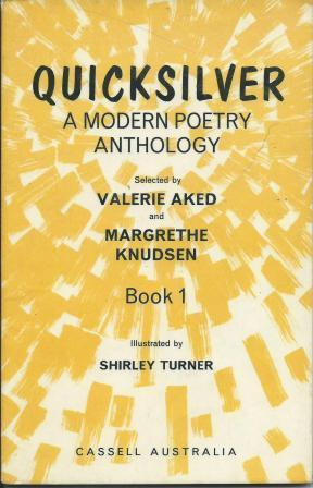 Quicksilver: A Modern Poetry Anthology (#1) Valerie Aked