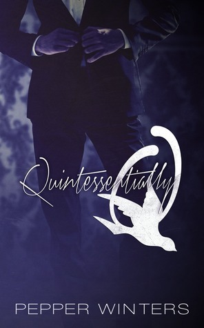 Quintessentially Q (Monsters in the Dark, #2) Pepper Winters