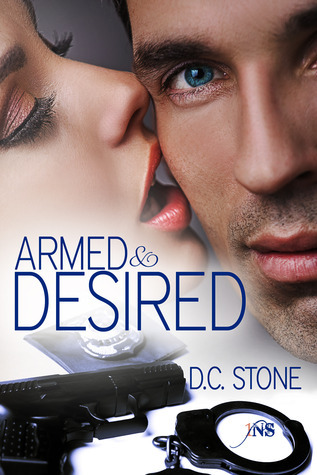 Armed and Desired  by  D.C. Stone