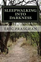 Sleepwalking Into Darkness: (The James Women Trilogy Book 2)