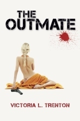 The Outmate  by  Victoria L. Trenton