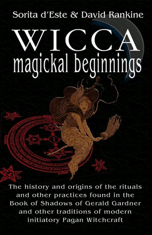 Wicca Magical Beginnings Sorita Deste