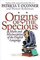 Origins of the Specious Origins of the Specious