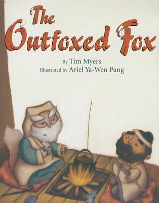 Outfoxed Fox, The: Based on a Japanese Kyogen Tim J. Myers