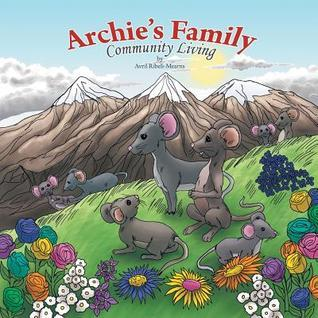 Archies Family: Community Living Avril Ribeli-Mearns