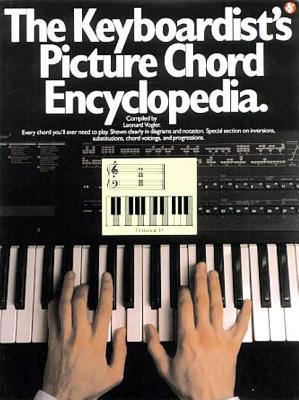 The Keyboardists Picture Chord Encyclopedia  by  Leonard Vogler