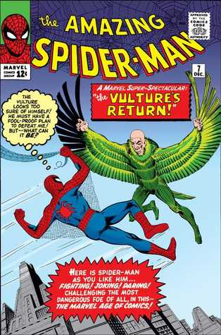 Return of the Vulture (The Amazing Spider-Man #7)  by  Stan Lee