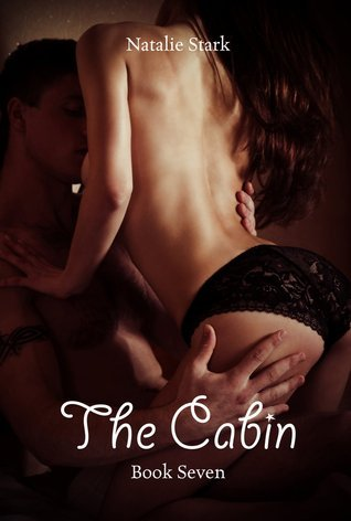 The Cabin: Jessicas Story  by  Natalie Stark