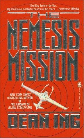 The Nemesis Mission (Aerospace Systems, #2)  by  Dean Ing