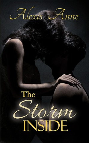 Reflected in the Rain (The Storm Inside, #2)  by  Alexis Anne